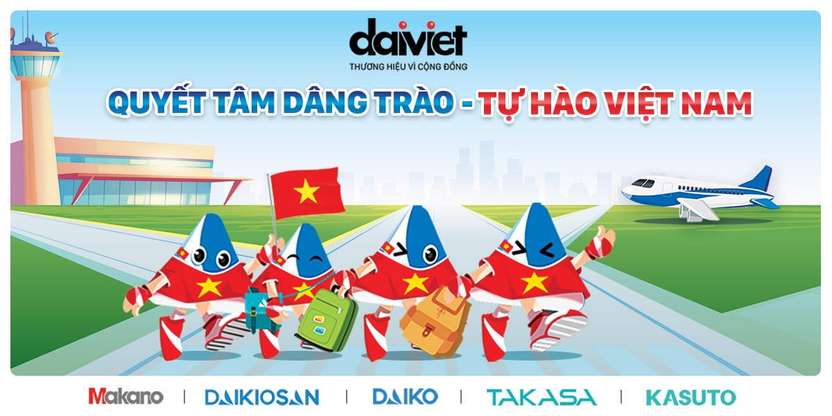 Quyết tâm dâng trào - Tự hào Việt Nam
