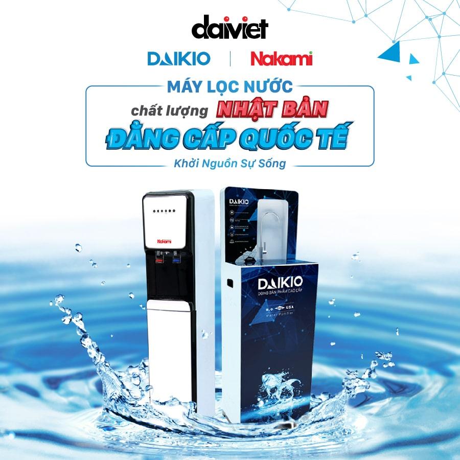 Tại sao nên sử dụng máy lọc nước Daikio/Nakami của Đại Việt ?