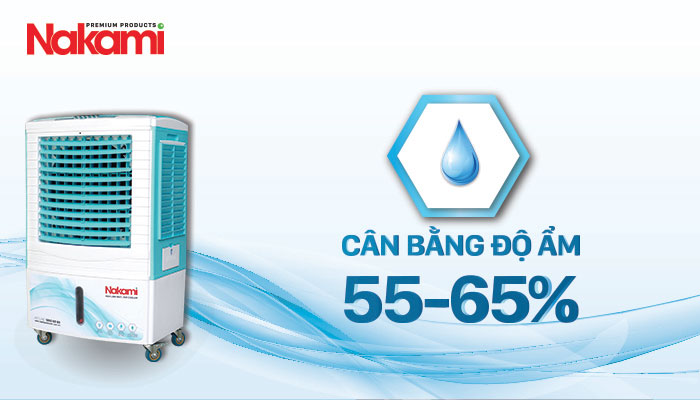 Máy làm mát cao cấp Nakami NKA-05000C cân bằng độ ẩm an toàn cho sức khỏe